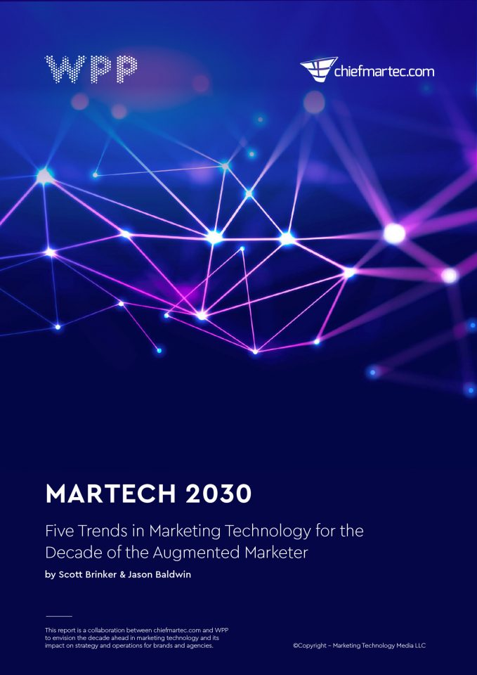 Martech 2030: Five Trends in Marketing Technology for the Decade of the Augmented Marketer