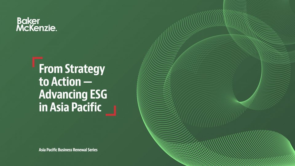 From Strategy to Action — Advancing ESG in Asia Pacific