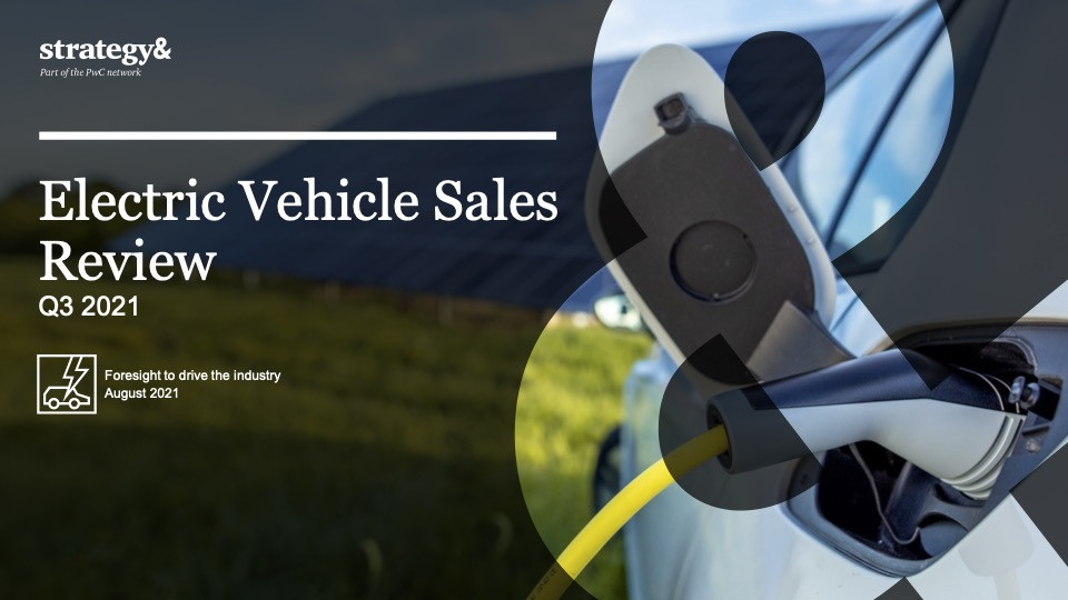 Electric Vehicle Sales Review Q3 2021